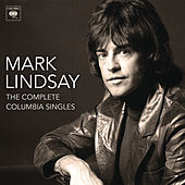 The Complete Columbia Singles by Mark Lindsay