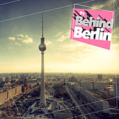 Behind Berlin, Vol. 1 by Various Artists
