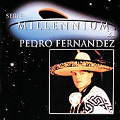 Play & Download Serie Millennium 21 by Pedro Fernandez | Napster