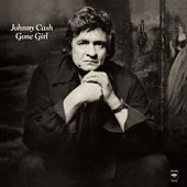 Play & Download Gone Girl by Johnny Cash | Napster