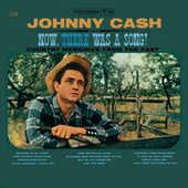 Play & Download Now There Was A Song! by Johnny Cash | Napster