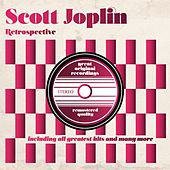 Play & Download Retrospective (Including All Greatest Hits) by Scott Joplin | Napster