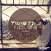 Play & Download Twisted House, Vol. 22 by Various Artists | Napster
