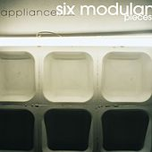 Six Modular Pieces by Appliance