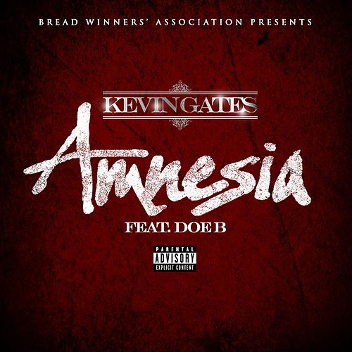 Amnesia feat. Doe B. by Kevin Gates