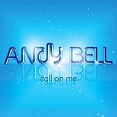 Play & Download Call On Me by Andy Bell | Napster