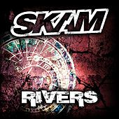 Rivers by Skam