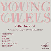 Play & Download Young Gilels, Vol. 2 by Emil Gilels | Napster
