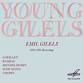 Play & Download Young Gilels by Emil Gilels | Napster