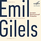Play & Download Emil Gilels: Solo Piano Recital. December 25, 1977 (Live) by Emil Gilels | Napster