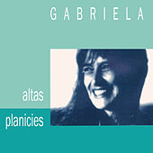 Play & Download Altas Planicies by Gabriela | Napster