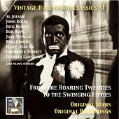 Vintage Hollywood Classics, Vol. 11: From The Roaring Twenties to the Swinging Fifties by Various Artists
