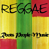 Play & Download Reggae Roots People Music by Various Artists | Napster