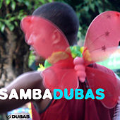Samba Dubas by Various Artists
