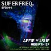 Rebirth EP by Affie Yusuf
