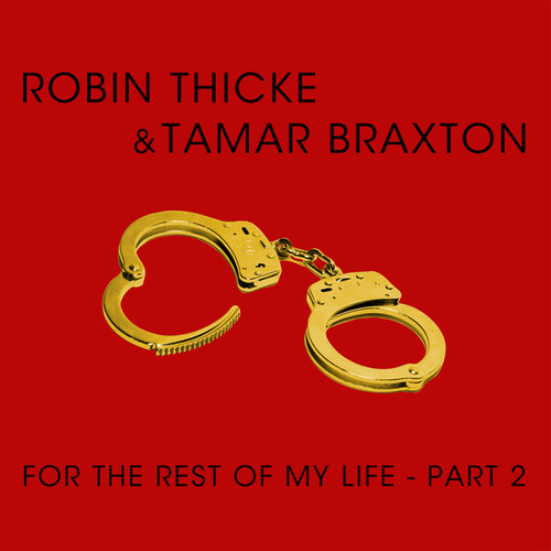 Play & Download For The Rest Of My Life - Part 2 by Robin Thicke | Napster