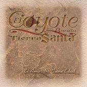 El Amor No Tiene Edad by El Coyote Y Su Banda
