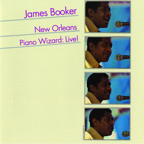 New Orleans Piano Wizard: Live! by James Booker