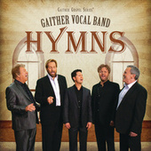 Play & Download Hymns by Gaither Vocal Band | Napster