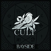 Play & Download Cult by Bayside | Napster