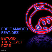 Beyond the Velvet Rope (feat. Dez) - Single by Eddie Amador