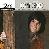 Play & Download 20th Century Masters: The Millennium Collection... by Donny Osmond | Napster