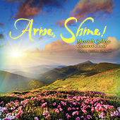 Arise, Shine! by Messiah College Concert Choir