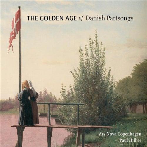 The Golden Age of Danish Partsongs by Ars nova Copenhagen
