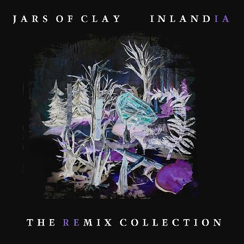 Play & Download Inlandia by Jars of Clay | Napster