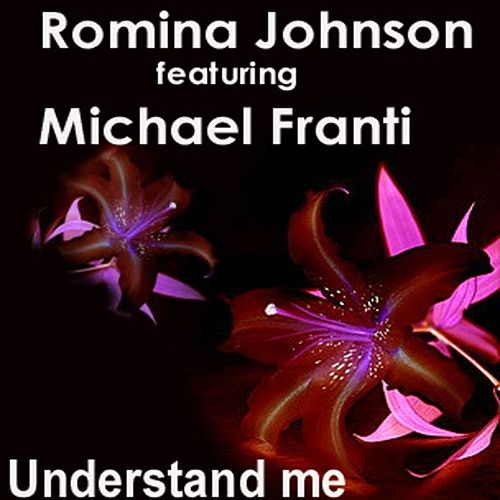 Play & Download Understand Me by Romina Johnson | Napster