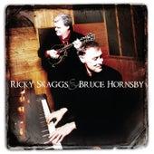 Ricky Skaggs & Bruce Hornsby by Ricky Skaggs
