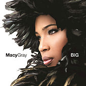 Big by Macy Gray