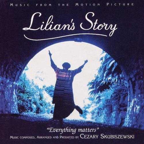 Play & Download Lilian's Story by Cezary Skubiszewski | Napster