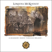 Play & Download A Mummers' Dance Through Ireland by Loreena McKennitt | Napster