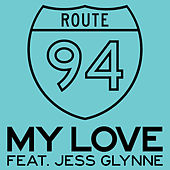 My Love by Route 94