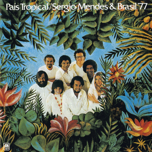 Play & Download País Tropical by Sergio Mendes | Napster