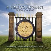 A Time to Advance - The Music of the Months by Glory of Zion International Worship