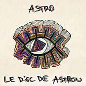Le Disc De Astrou by Astro