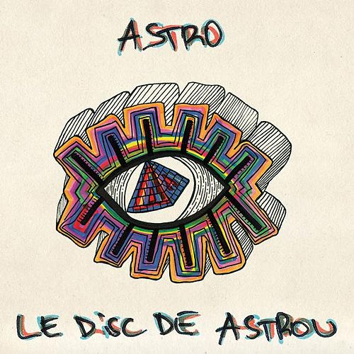 Le Disc De Astrou by Astro