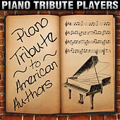 Play & Download Piano Tribute to American Authors by Piano Tribute Players | Napster