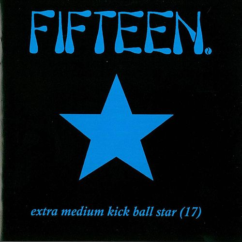 Play & Download Extra Medium Kick Ball Star (17) by Fifteen | Napster