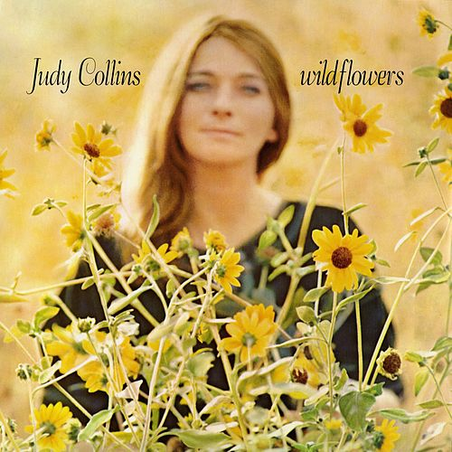 Wildflowers by Judy Collins