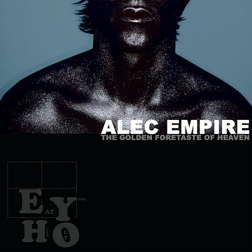 The Golden Foretaste of Heaven von Alec Empire