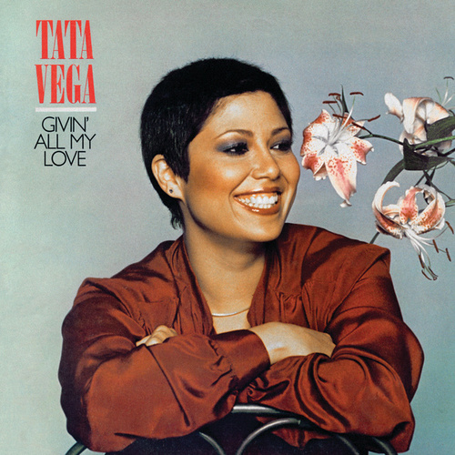 Givin' All My Love by Tata Vega