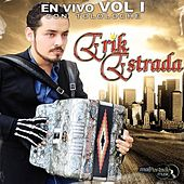 En Vivo Con Tololoche, Vol. 1 by Erik Estrada