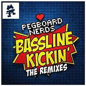 Play & Download Bassline Kickin (The Remixes) by Pegboard Nerds | Napster