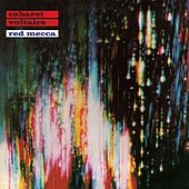 Play & Download Red Mecca by Cabaret Voltaire | Napster