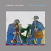 The Crackdown (Remastered) by Cabaret Voltaire