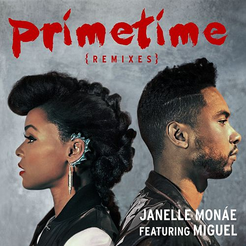 Primetime Remixes by Janelle Monae