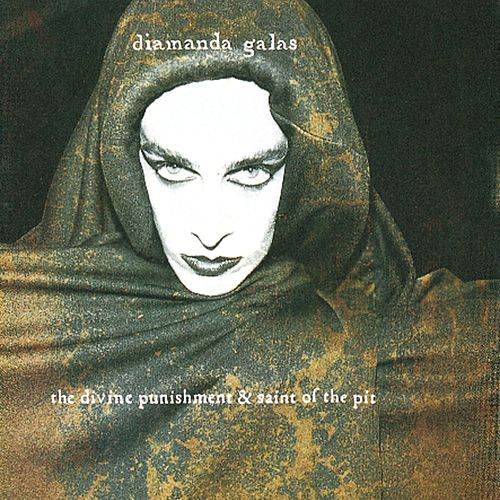 Divine Punishment & Saint Of The Pit by Diamanda Galas